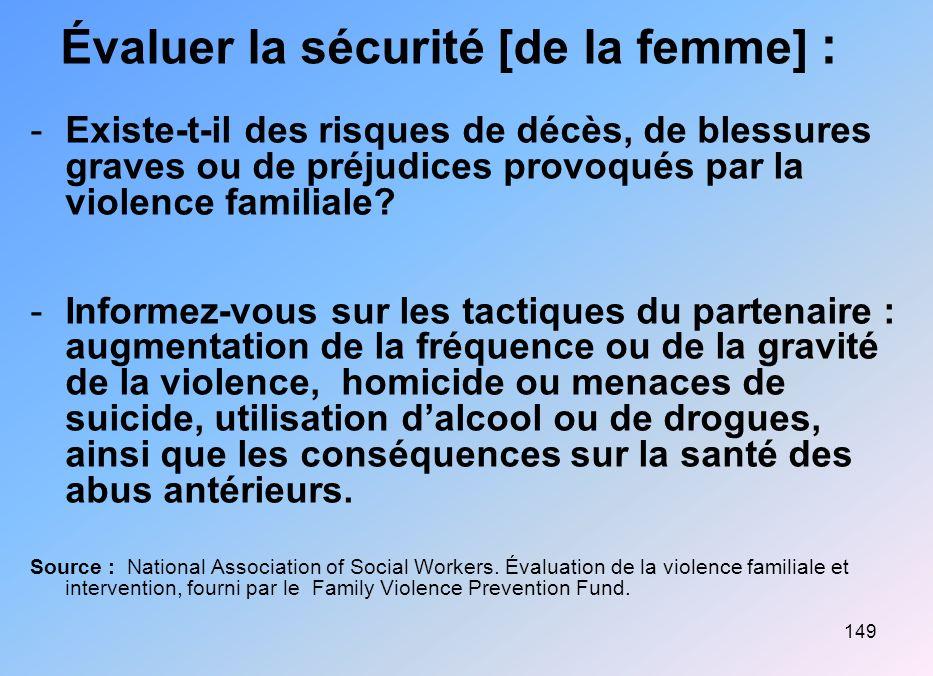 Évaluer la sécurité [de la femme] :